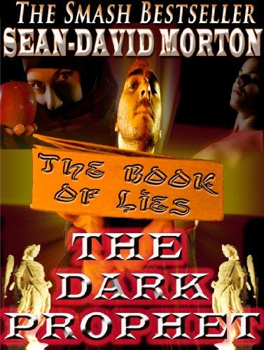 9780985897406: The Dark Prophet (The Dark Prophet, Book II in The Black Seraph Chronicles)