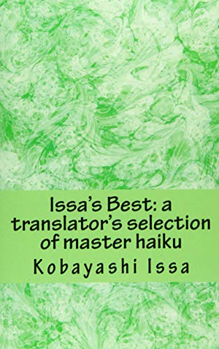 9780985900366: Issa's Best: A Translator's Selection of Master Haiku, Print Edition