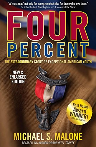 9780985909758: FOUR PERCENT: The Extraordinary Story of Exceptional American Youth (2nd Edition - NEW & ENLARGED)