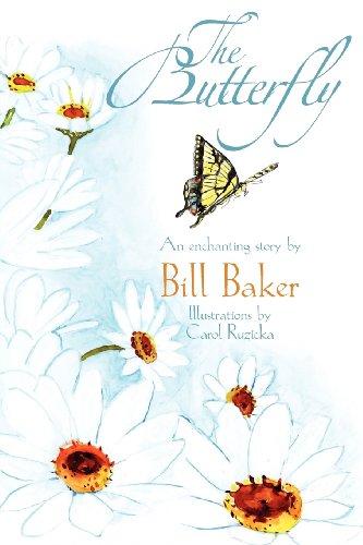 The Butterfly: Bill Baker