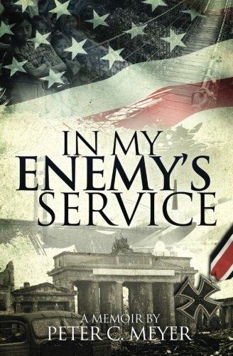 9780985920838: In my enemy's service: Memoirs of a Survivor