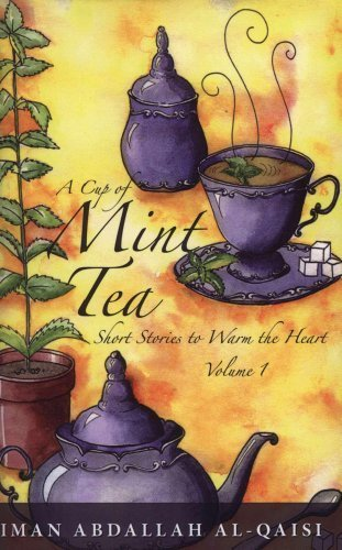 9780985922603: A Cup of Mint Tea Volume 1 (English)