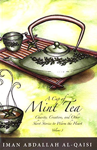 9780985922641: A Cup Of Mint Tea volume3