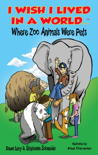 9780985922801: I Wish I Lived In a World...Where Zoo Animals Were Pets (Hi Lo Chapter Book) (I Wish I Lived In a World...)
