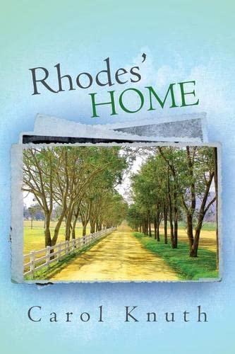 Rhodes Home: Carol Knuth