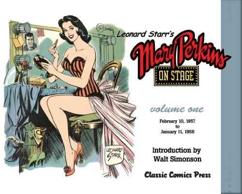 9780985928421: Leonard Starr's Mary Perkins On Stage Volume 1