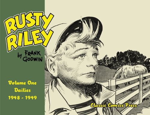 Rusty Riley, Dailies 1948-1949, Vol. 1: Frank Godwin