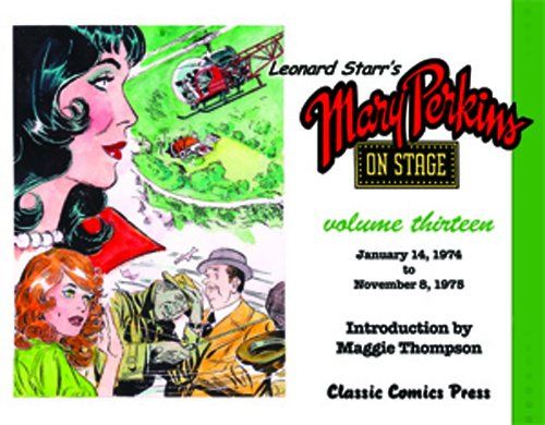 9780985928476: Leonard Starr's Mary Perkins On Stage Volume 13