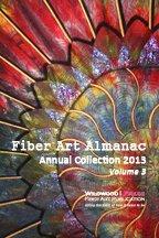 9780985929701: Fiber Art Almanac 2013 (Annual Collection 2013, Volume 3)