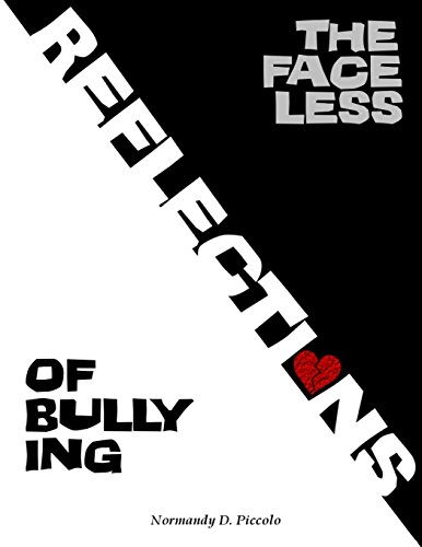 9780985932930: The Faceless Reflections of Bullying