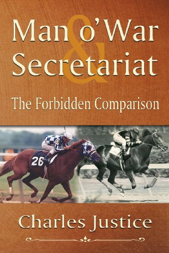 9780985936754: Man O' War & Secretariat: The Forbidden Comparison