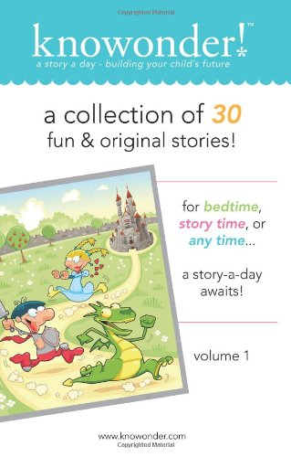 9780985937805: knowonder! volume 1: A Collection of 30 read aloud stories for kids