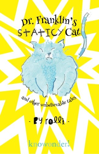 9780985937829: Dr. Franklin's Staticy Cat: and Other Unbelievable Tales