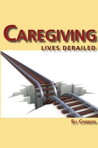 Caregiving: Lives Derailed: Eli Cannon