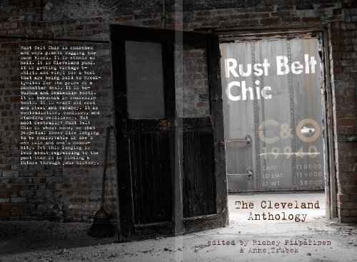 9780985944100: Rust Belt Chic: The Cleveland Anthology