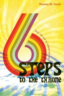 9780985956431: Six Steps to the Throne