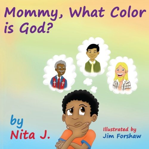 9780985960209: Mommy What Color is God?