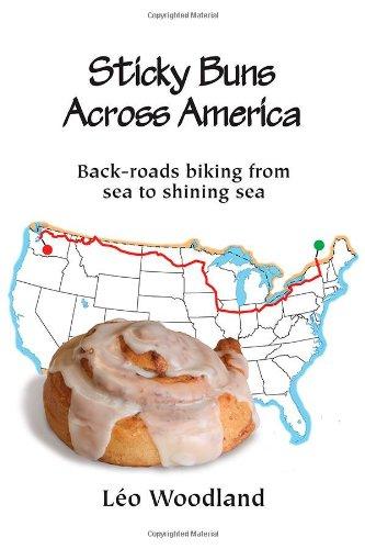 9780985963606: Sticky Buns Across America: Back-Roads Biking from Sea to Shining Sea