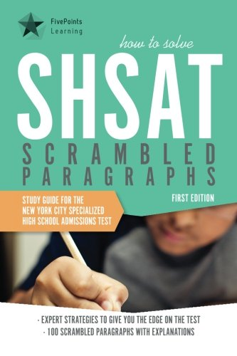 How to Solve SHSAT Scrambled Paragraphs: Study: Five Points Learning