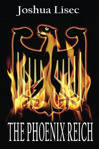 9780985970949: The Phoenix Reich: A Max Meyer Series Adventure