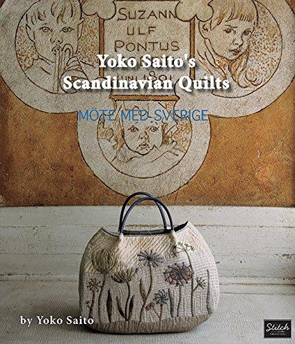 Yoko Saito's Scandinavian Quilts: Yoko Saito