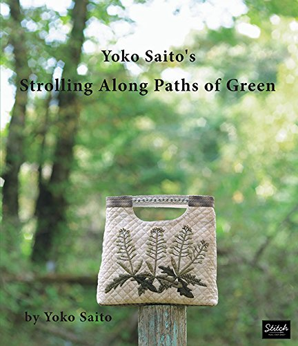 Yoko Saito's Strolling Along Paths of Green (English Version): Yoko Saito