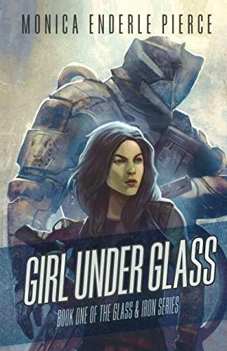9780985976118: Girl Under Glass