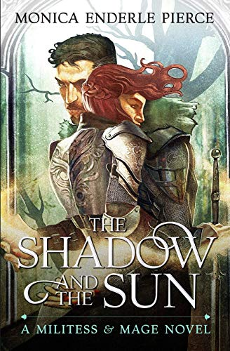 9780985976149: The Shadow & The Sun (Militess & Mage)