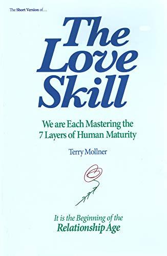 9780985976903: The Love Skill