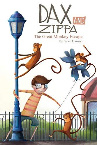 9780985983475: Dax and Zippa The Great Monkey Escape (Dax & Zippa) (Volume 2)