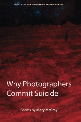 9780985984502: Why Photographers Commit Suicide