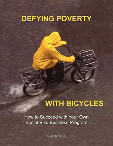 9780985988906: Defying Poverty with Bicycles