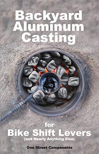 9780985988913: Backyard Aluminum Casting
