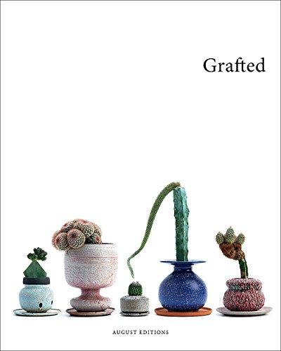 Grafted: Plants by Kohei Oda   Pots: Kohei Oda, Adam