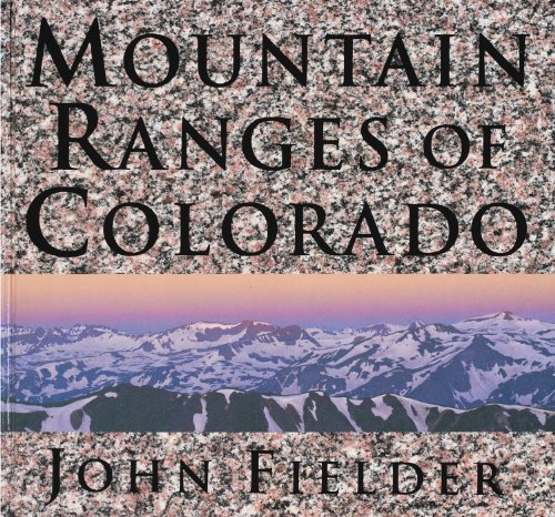 9780986000478: Mountain Ranges of Colorado