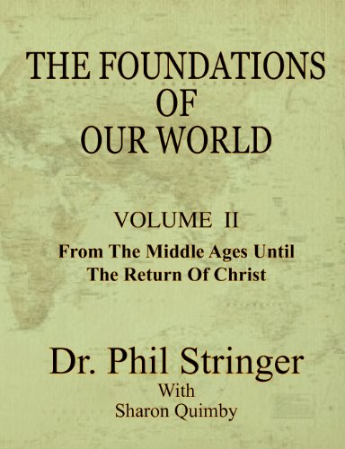 The Foundations of Our World, Volume II: Stringer, Phil
