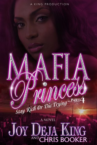 9780986004513: Mafia Princess Part 4 (Stay Rich Or Die Trying)