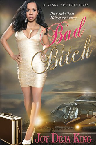 9780986004582: Bad Bitch (Bitch Series)