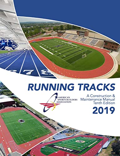 Running Tracks: A Construction & Maintenance Manual: Alison Smith