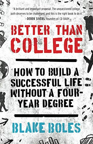 Better Than College (Paperback or Softback)