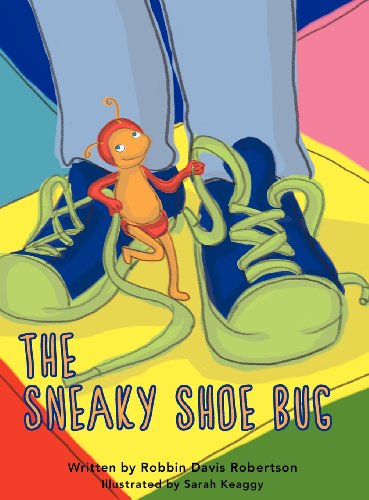 The Sneaky Shoe Bug: Robbin Davis Robertson