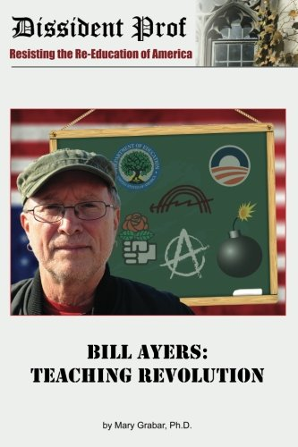 9780986018336: Bill Ayers: Teaching Revolution