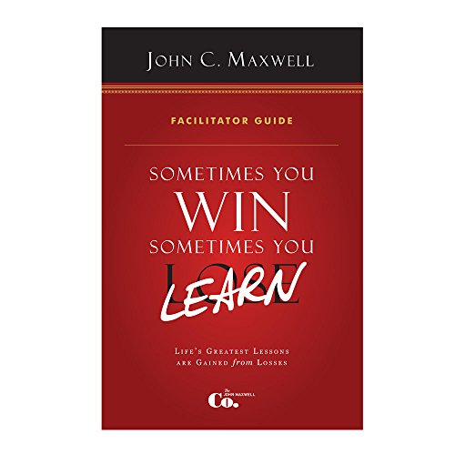 9780986022098: Sometimes You Win, Sometimes You Learn Facilitator Guide