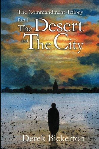 The Desert and the City (0986023337) by Derek Bickerton