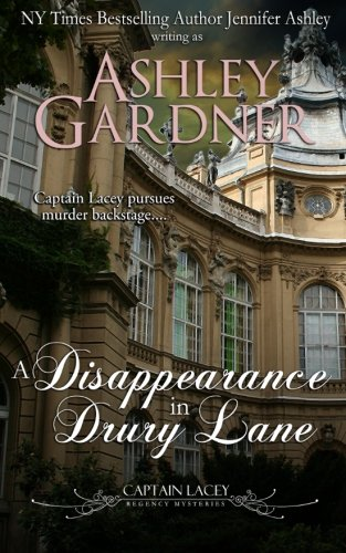 9780986023880: A Disappearance in Drury Lane: 8 (Captain Lacey Regency Mysteries)