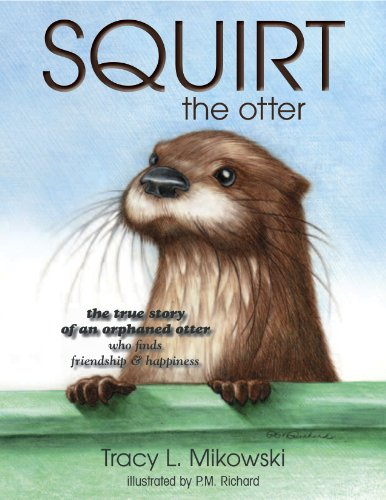 9780986028700: SQUIRT the otter