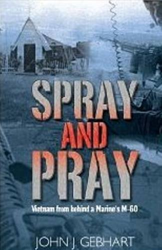 9780986033902: Spray and Pray: Women from Behind a Marine's M-60