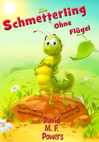 9780986037337: Ein Schmetterling Ohne Flügel (German Edition)