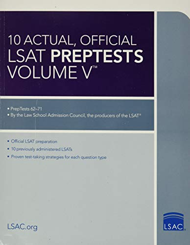 10 Actual, Official LSAT Preptests Volume V: Preptests 62 Through 71: Law School Admission Council