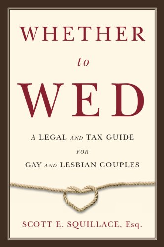 9780986049002: Whether to Wed: A Legal and Tax Guide for Gay and Lesbian Couples